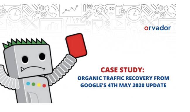 Organic Traffic recovery from Google's 4th May 2020 Update – Know it all